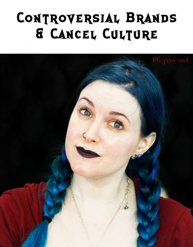 Controversial Brands and Cancel Culture