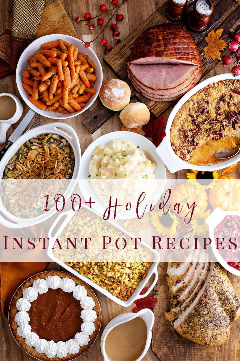 Pressure Cooker Holiday Instant Pot Recipes