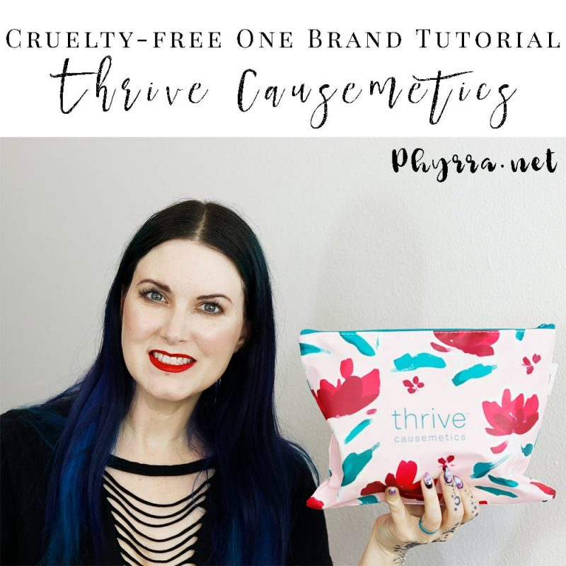 Cruelty-free One Brand Tutorial Thrive Causemetics