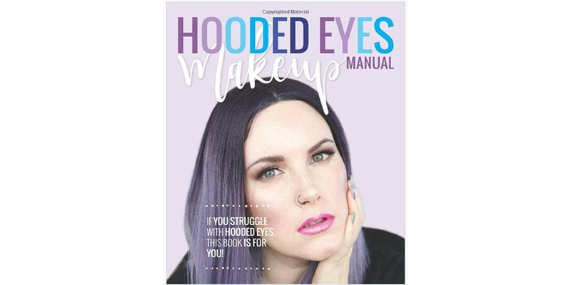 Hooded Eyes Makeup Manual by Courtney Nawara