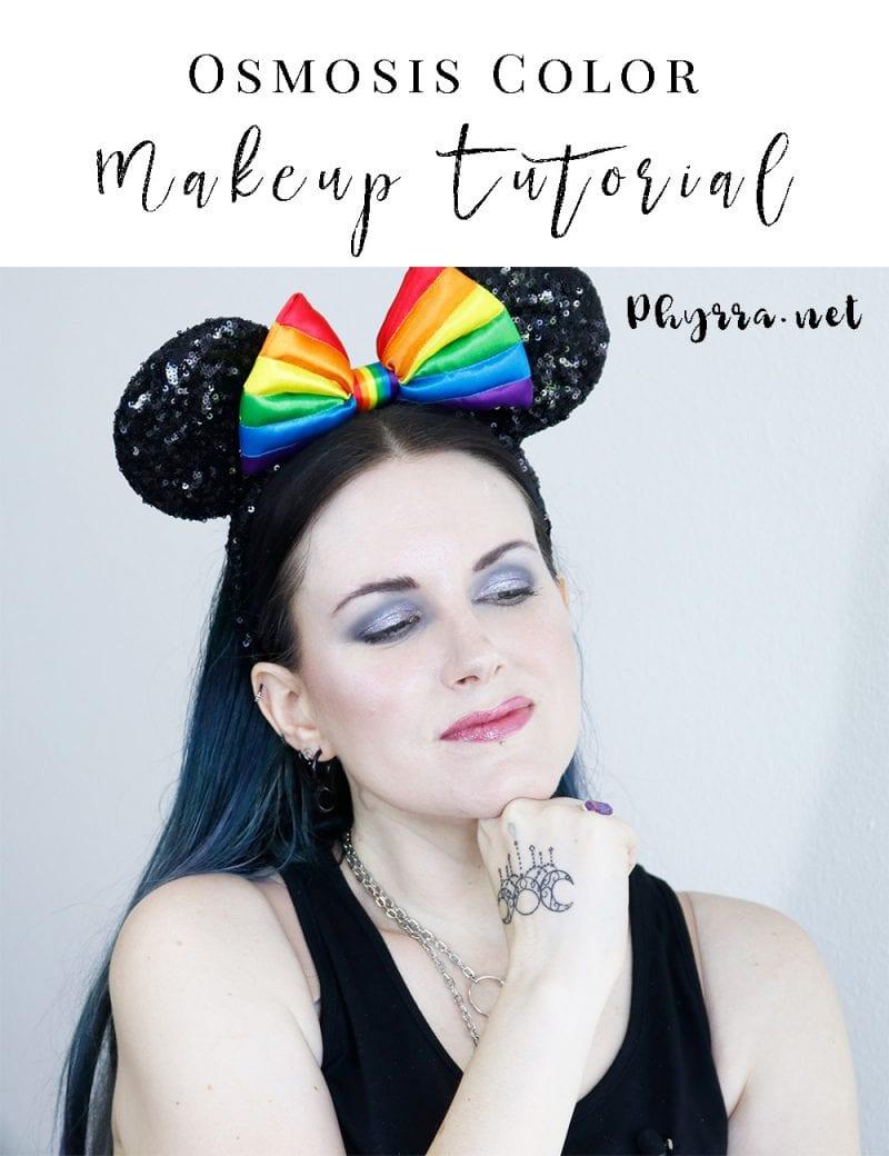 Osmosis Color Makeup Tutorial