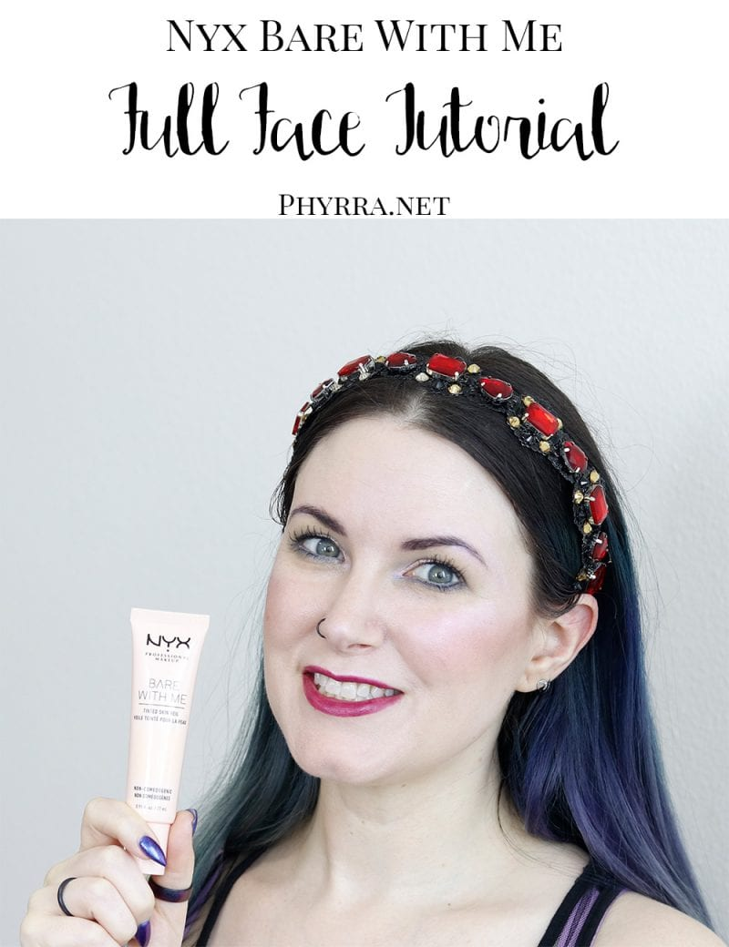 Nyx Bare With Me Tinted Skin Veil Tutorial