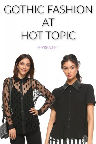 Gothic Fashion at Hot Topic