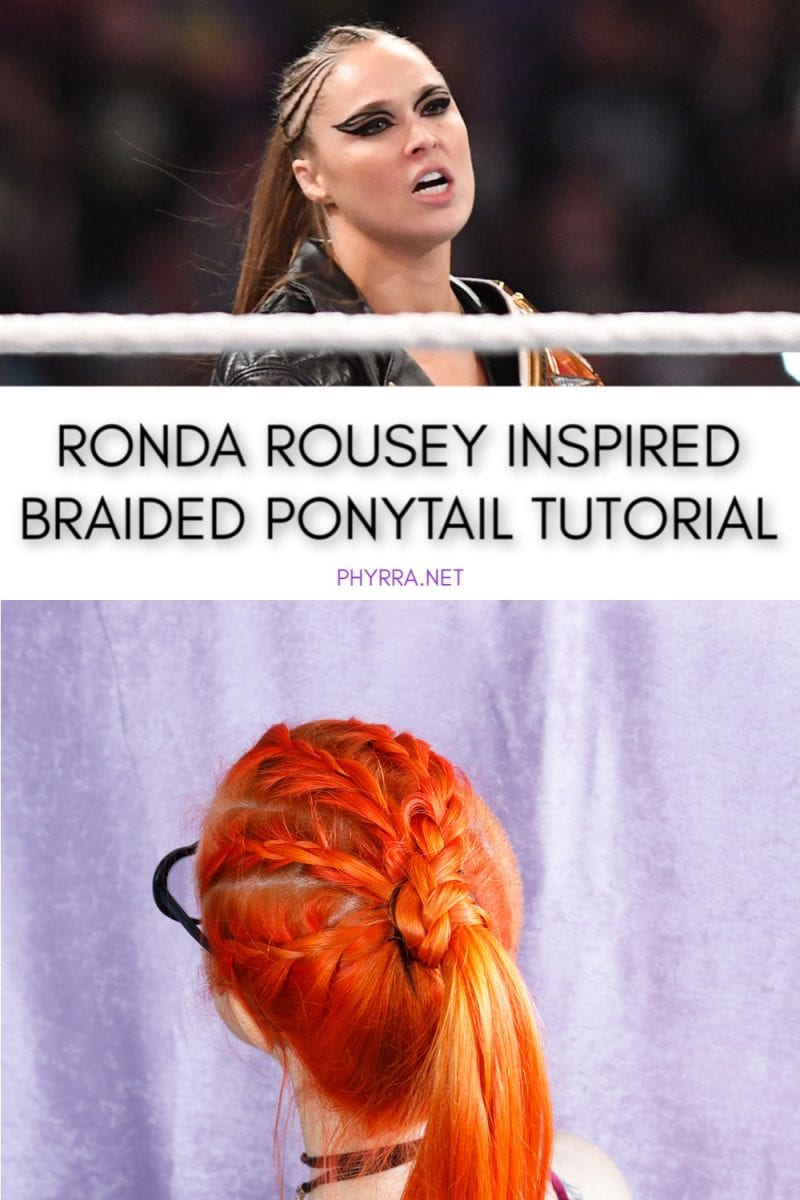 WWE Ronda Rousey Braided Ponytail Tutorial for Bad Ass Summer Hair