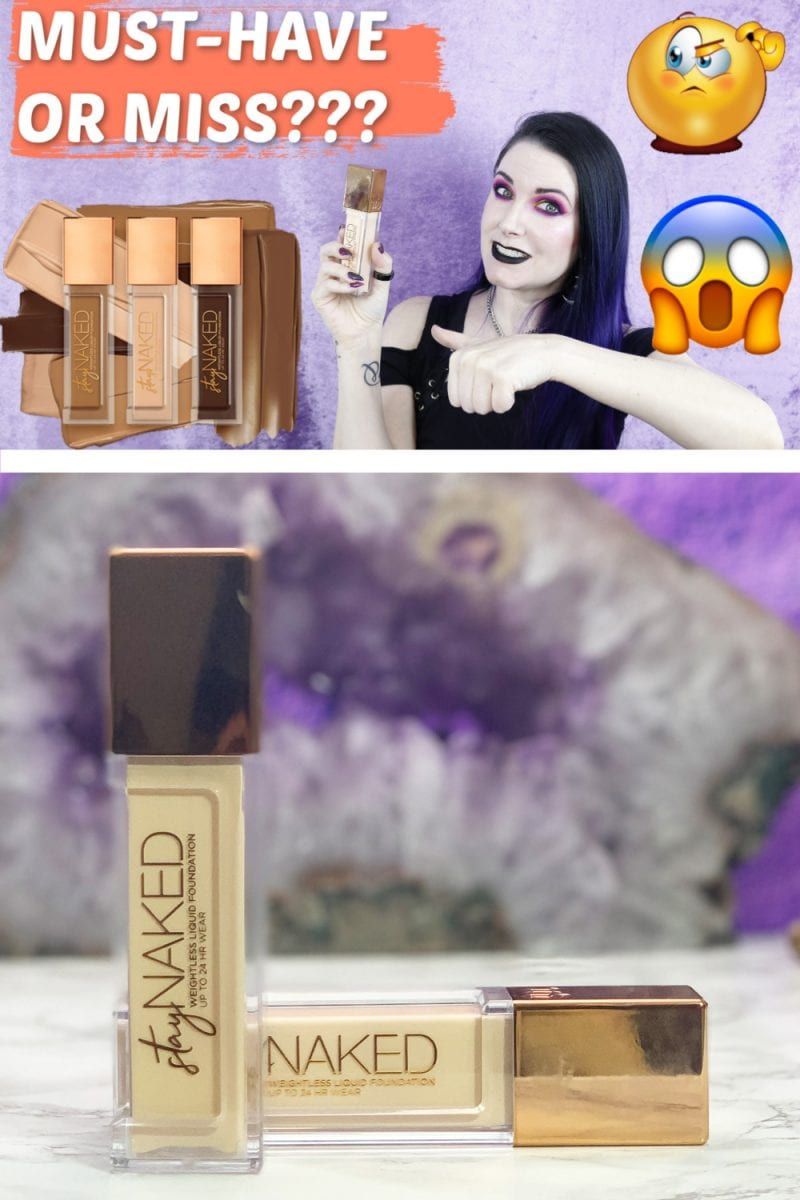 Must-Have or Miss: Urban Decay Stay Naked Foundation Review