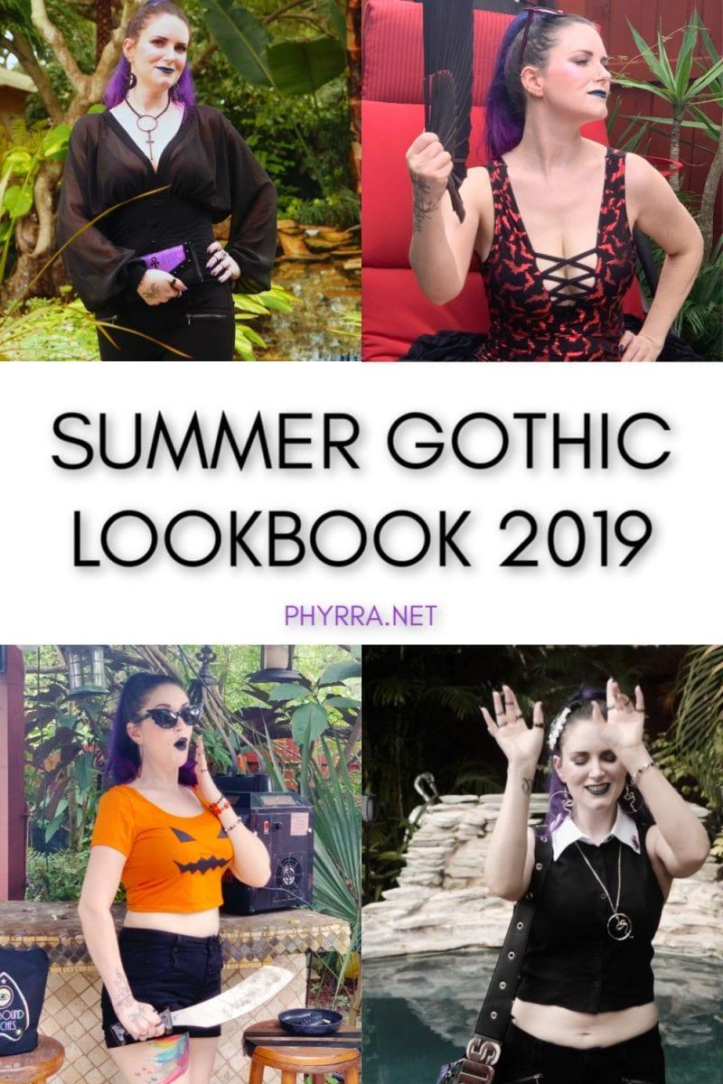 Summer 2019 Gothic Lookbook