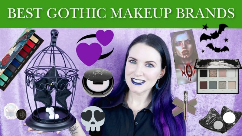Best Gothic Makeup Brands to Try in 2020