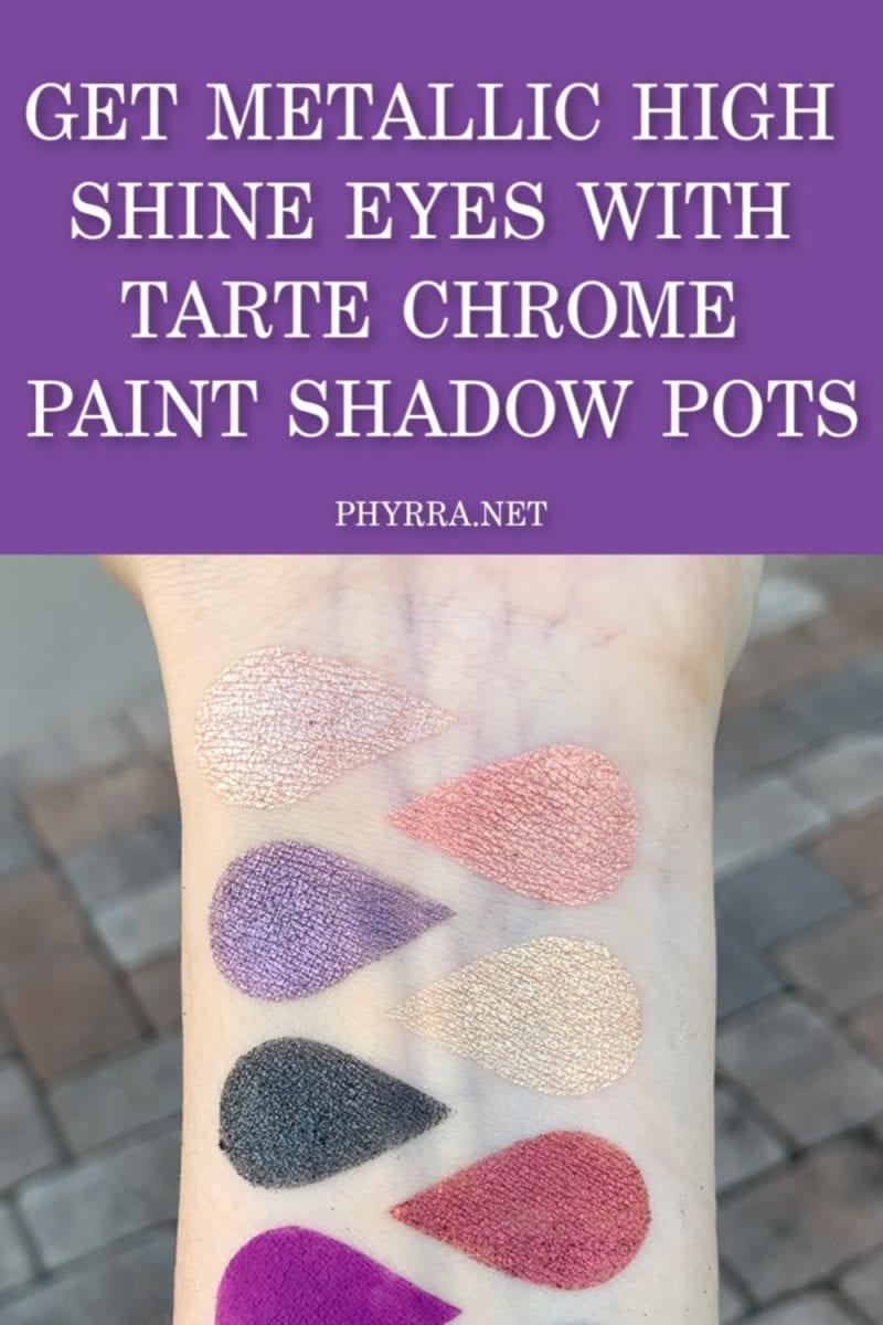 Tarte Chrome Paint Shadow Pots