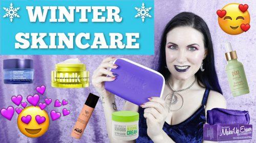 Skin Care Routine for Winter 2020