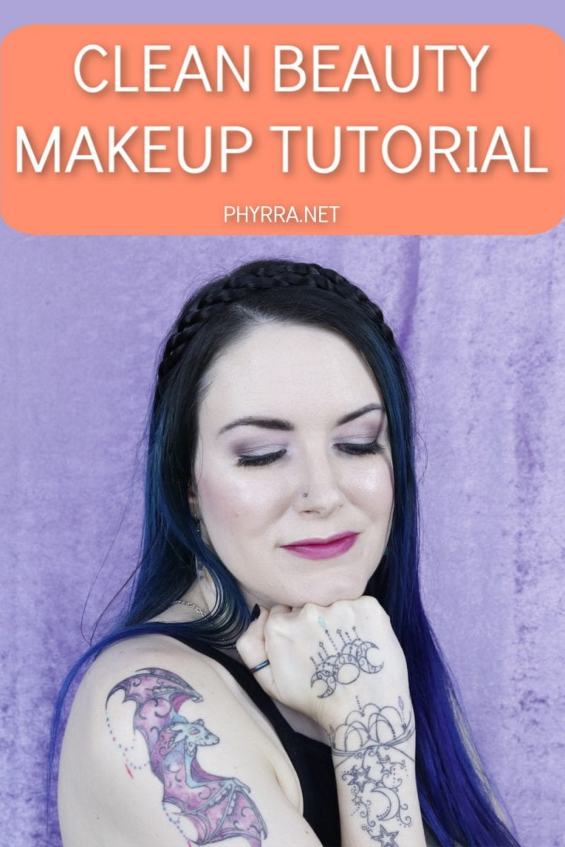 Clean Beauty Makeup Tutorial