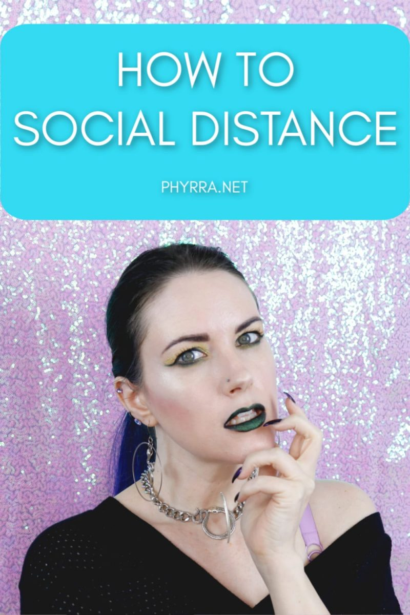 Pandemic Time: How to Social Distance
