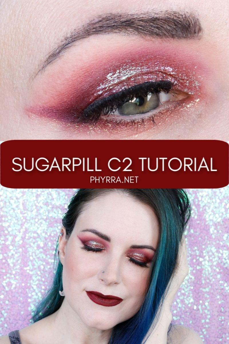 Sugarpill Capsule Collection C2 Tutorial