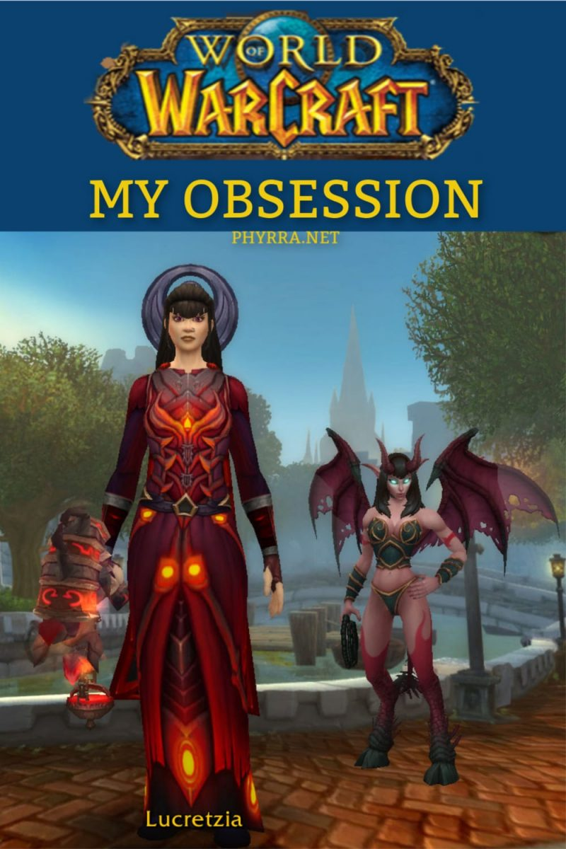 My World of Warcraft Obsession