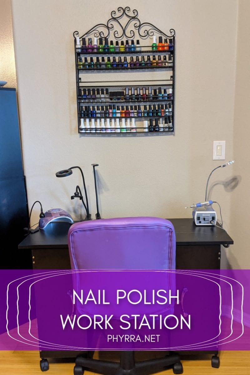 My Nail Polish Work Station