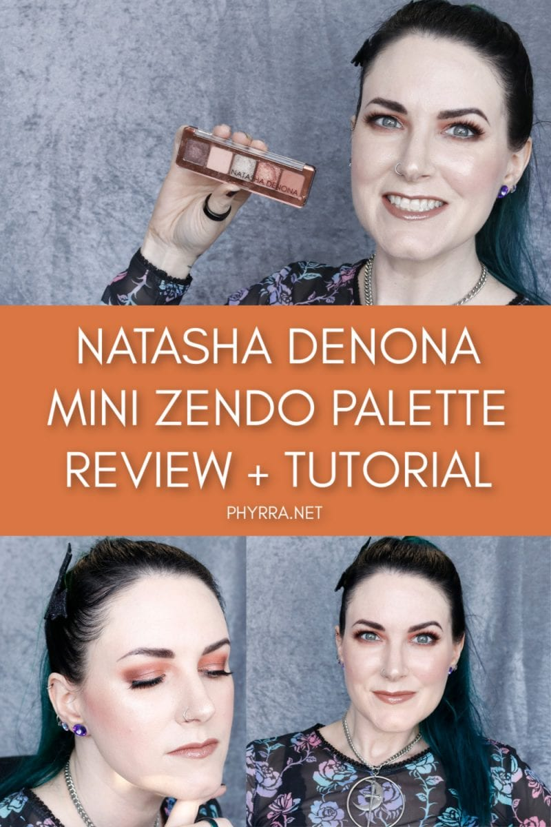 Natasha Denona Mini Zendo Palette Review + Tutorial