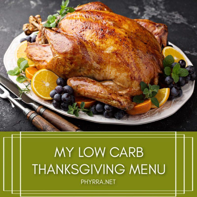 My Low Carb Thanksgiving Menu